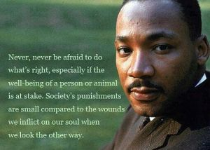 dr-martin-luther-king-jr-never-never-be-afraid-to-do-whats-right